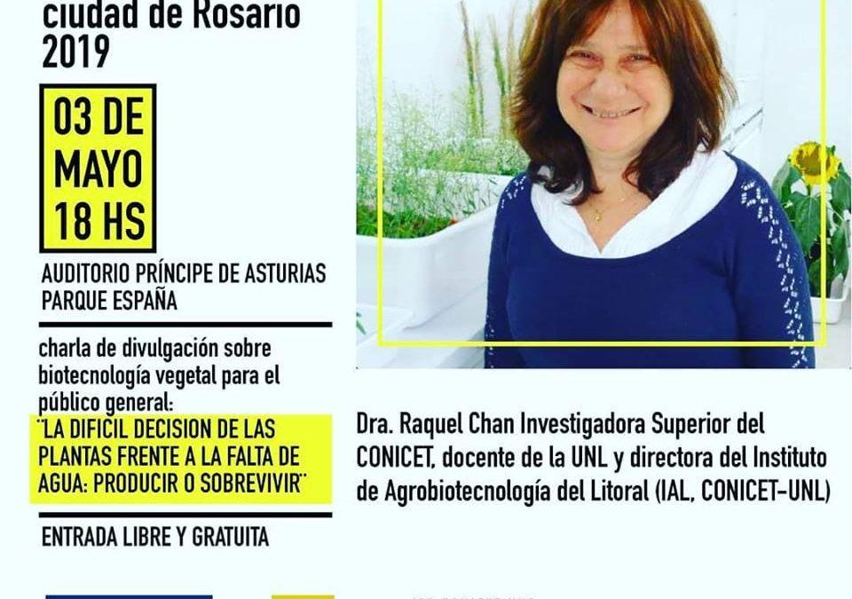 Premio Ciencias de la Vida-Ciudad de Rosario a la científica Raquel Chan.  Agendá! Este viernes! Y no te pierdas la conferencia sobre biotecnología vegetal.